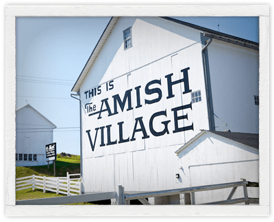 The Amish Village in PA Dutch Country